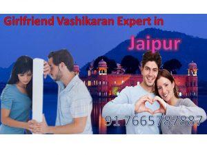Girlfriend Vashikaran Baba Ji in Jaipur