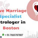 Love Marriage Specialist in Boston