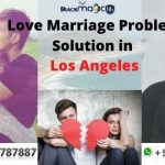 love marriage problem solution in Los Angeles