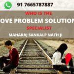 Love problem Solution Specialist in Saudi Arab